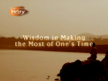 Wisdom in Making the Most of One's Time (The Way 264 - Photo Essay by Rev.Dr.Jaerock Lee)