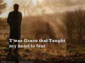 AMAZING GRACE- MY CHAINS ARE GONE