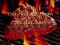 You Had Me From the Butchers Sample