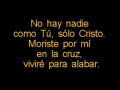 Solo Cristo (None But Jesus) Hillsong United
