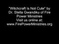Witchcraft Is Not Cute Part 1 by Dr. Stella Gwandiku