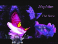 MEPHILES THE DARK!!