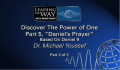 Daniel's Prayer - Dr. Michael Youssef, Part 2 of 2