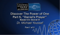 Daniel's Prayer - Dr. Michael Youssef, Part 1 of 2