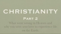 CHRISTIANITY - PART 2