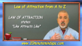 Law of Attraction and how it works.