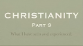 CHRISTIANITY - PART 9