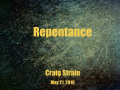 Repentance - Craig Strain - Part 1
