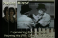 June 20, 2010 Playing Mirror
