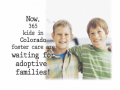 Wait No More: Finding Families for Colorado's Waiting Kids