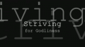 Striving for Godliness - Christian Rap