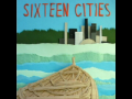 Sixteen Cities - Pray You Through
