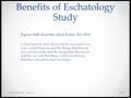 Eschatology: The Study of Last Days