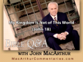 My Kingdom Is Not of This World (John 18)