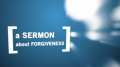 Reasons to Forgive, Part 1 (John MacArthur)