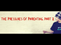 The Pressures of Parenting, Part 2 (John MacArthur)