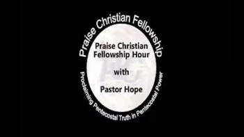 Praise Christian Fellowship Hour