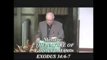 The Nature of God and Man - Part 1