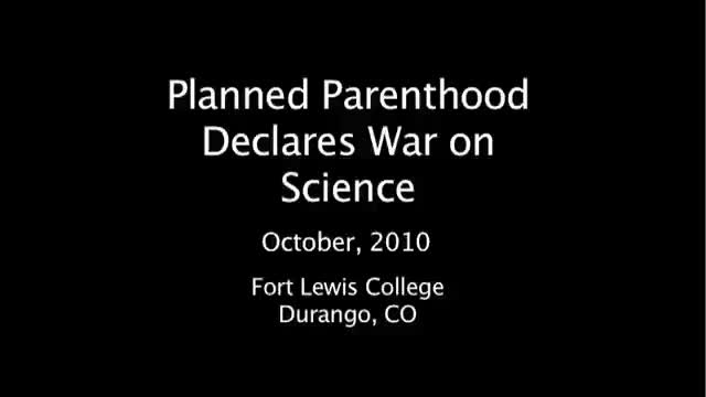 Planned Parenthood Declares War on Science