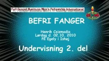 BEFRI FANGER, 2. del - Undervisning 2. del. ½ time