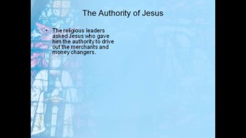 Bible Study - Mk. 11:27-33 Jesus' Authority is Questioned