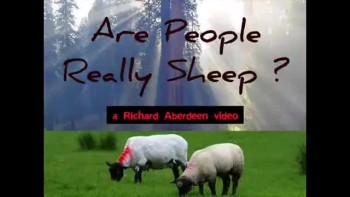 ARE PEOPLE REALLY SHEEP? ~ www.RichardAberdeen.com