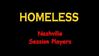 HOMELESS ~ Nashville Session Players ~ www.FreedomTracks.com