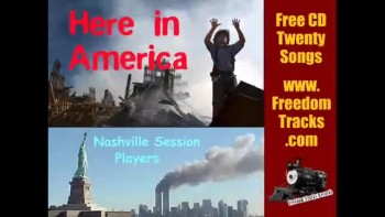 HERE IN AMERICA ~ Free CD ~ www.FreedomTracks.com