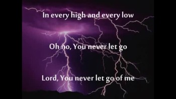 You Never Let Go - Matt Redman (Music Video With Lyrics)