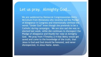"Congresswoman Betty McCollum omits ""Under God"" from Pledge (The Evening Prayer - 15 Nov 10)"