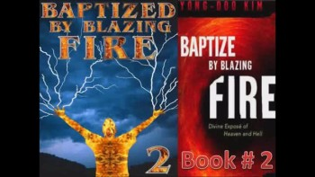 Book Two: Baptized by Blazing Fire (1/4) Intensive Spiritual Warfare