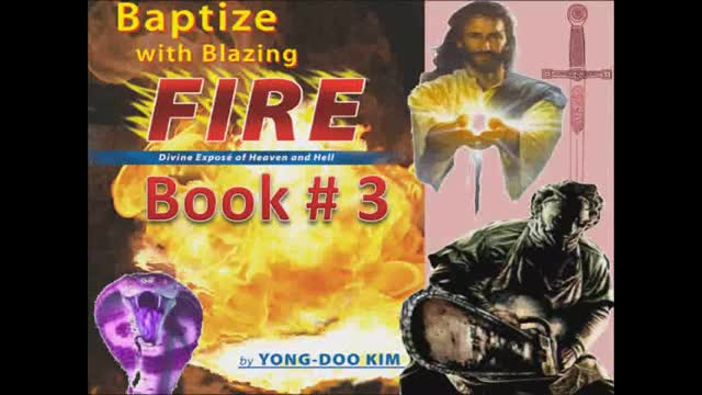 Book Three: Baptized by Blazing Fire (4/4) Intensive Spiritual Warfare