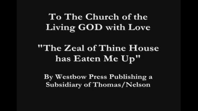 The Zeal of Thine House has Eaten Me Up [Book, eBook, Audiobook]