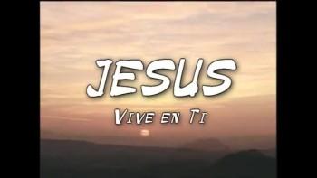 Jesús - Vida y Obra