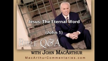 Jesus: The Eternal Word (John 1:1-2)