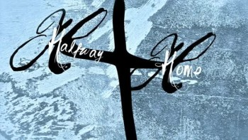 Take Our Burdens- Halfway Home