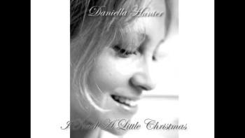 I need a little Christmas by Daniella Hunter