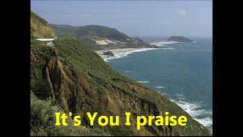 It's You I Praise