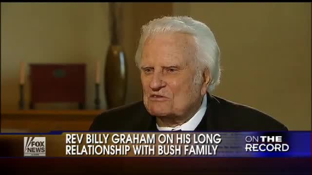 Rev. Billy Graham Talks About President Bush