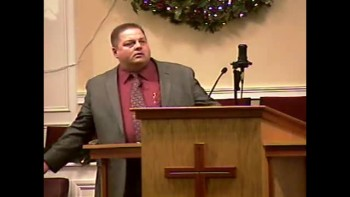 """Lessons from the Lesser Lights"" 12-19-2010 - Sun AM Preaching  - Community Bible Baptist Church 2of2"