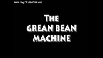 The Green Bean Machine