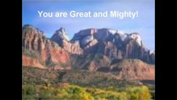 You are Great & Mighty