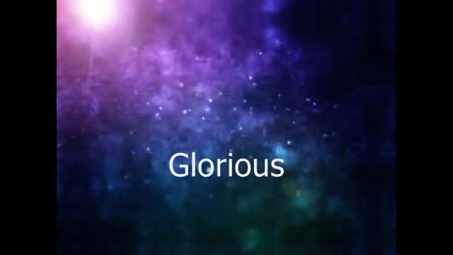 Glorious by Paul Baloche sung by Worship Team