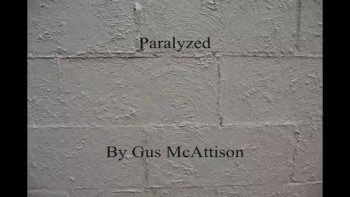 Paralyzed - Gus McAttison
