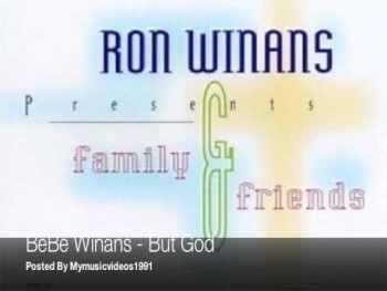 BeBe Winans - But God - (Ron Winans Family; Friends Choir IV)