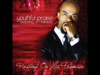 Youthful Praise - Resting On His Promise (AUDIO ONLY)