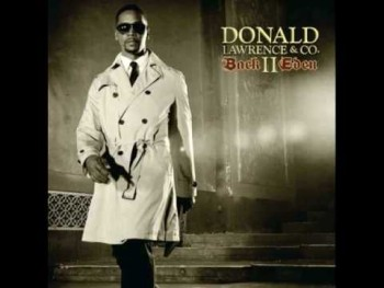 Donald Lawrence & Co. - Back II Eden