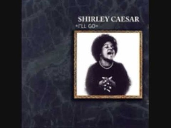 Battlefield Sermonette- Shirley Caesar & Institutional