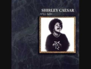 Choose Ye This Day- Shirley Caesar & Instituional Radio Choir