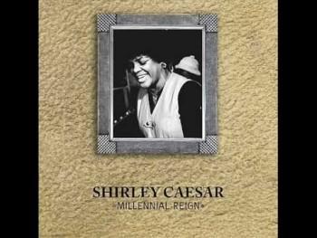 SHIRLEY CAESAR Millennial Reign.wmv